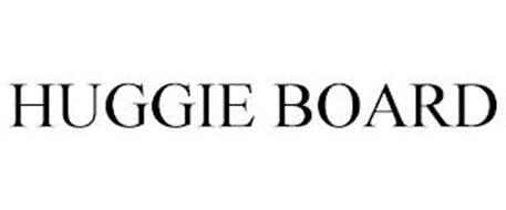 HUGGIE BOARD