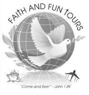 FAITH AND FUN TOURS