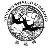 SPRING SWALLOW BRAND
