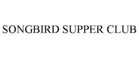 SONGBIRD SUPPER CLUB