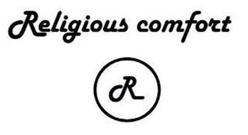 RELIGIOUS COMFORT R
