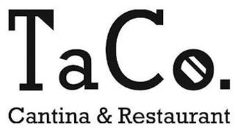 TACO. CANTINA & RESTAURANT