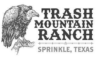 TRASH MOUNTAIN RANCH SPRINKLE, TEXAS