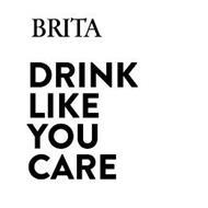 BRITA DRINK LIKE YOU CARE