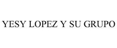 YESSY LOPEZ Y SU GRUPO