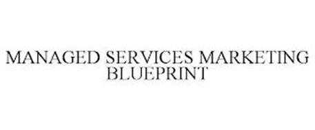 MANAGED SERVICES MARKETING BLUEPRINT