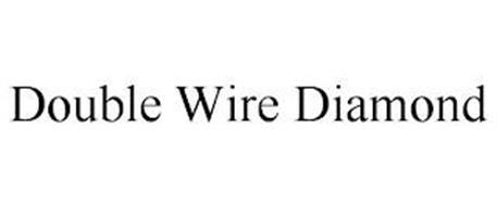 DOUBLE WIRE DIAMOND