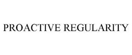PROACTIVE REGULARITY