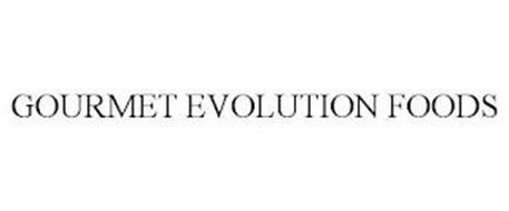 GOURMET EVOLUTION FOODS