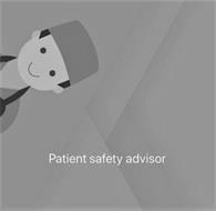 PATIENT SAFETY ADVISOR