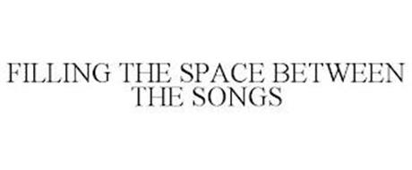 FILLING THE SPACE BETWEEN THE SONGS