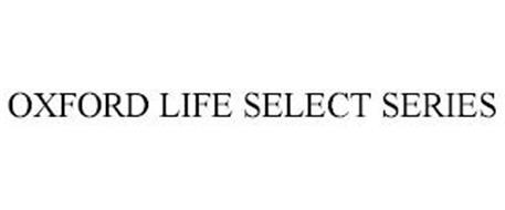 OXFORD LIFE SELECT SERIES