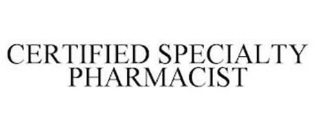 CERTIFIED SPECIALTY PHARMACIST