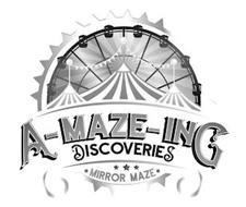 A-MAZE-ING DISCOVERIES MIRROR MAZE
