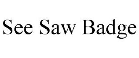 SEE SAW BADGE