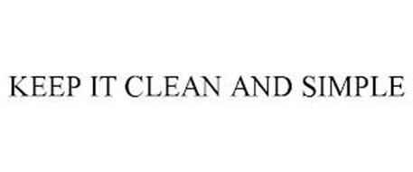 KEEP IT CLEAN AND SIMPLE
