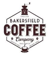 SINCE 2018 BAKERSFIELD COFFEE COMPANY ROASTED DAILY SMALL BATCH BREWED FRESH