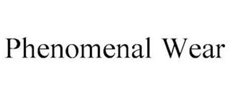 PHENOMENAL WEAR