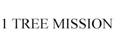1 TREE MISSION