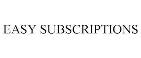 EASY SUBSCRIPTIONS