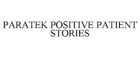 PARATEK POSITIVE PATIENT STORIES