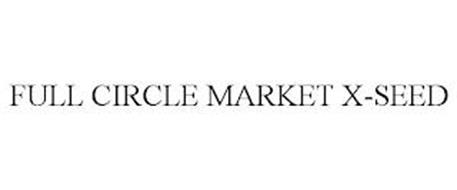 FULL CIRCLE MARKET X-SEED