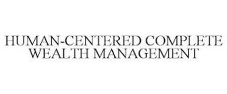 HUMAN-CENTERED COMPLETE WEALTH MANAGEMENT