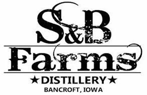 S&B FARMS DISTILLERY BANCROFT, IOWA