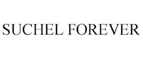 SUCHEL FOREVER