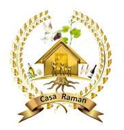CASA RAMAN