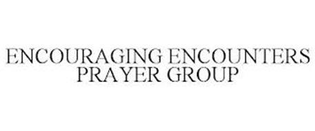 ENCOURAGING ENCOUNTERS PRAYER GROUP