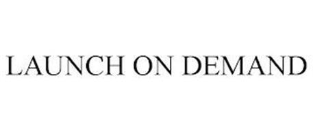 LAUNCH ON DEMAND