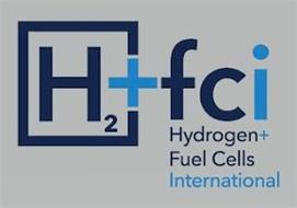 H2 + FCI HYDROGEN + FUEL CELLS INTERNATIONAL