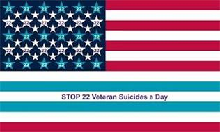 STOP 22 VETERAN SUICIDES A DAY
