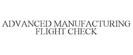 ADVANCED MANUFACTURING FLIGHT CHECK