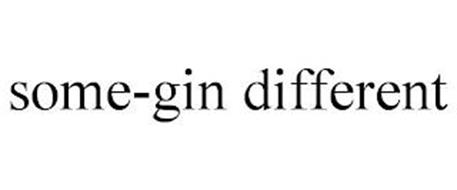 SOME-GIN DIFFERENT