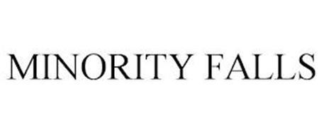 MINORITY FALLS