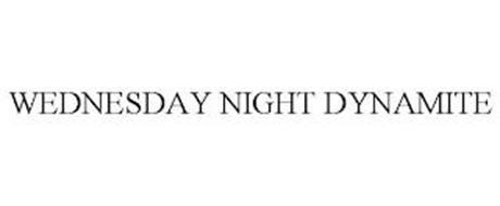 WEDNESDAY NIGHT DYNAMITE