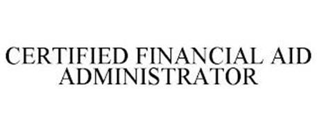 CERTIFIED FINANCIAL AID ADMINISTRATOR