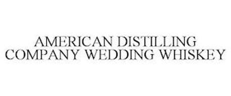 AMERICAN DISTILLING COMPANY WEDDING WHISKEY