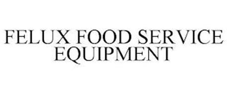 FELUX FOOD SERVICE EQUIPMENT