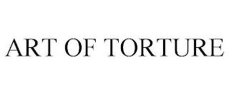ART OF TORTURE