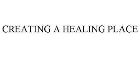 CREATING A HEALING PLACE