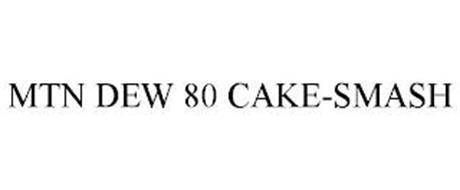 MTN DEW 80 CAKE-SMASH