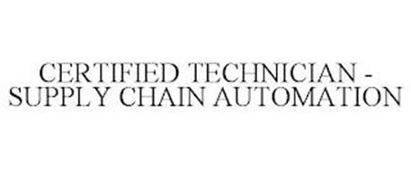 CERTIFIED TECHNICIAN - SUPPLY CHAIN AUTOMATION