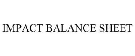 IMPACT BALANCE SHEET