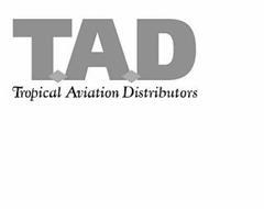 TAD TROPICAL AVIATION DISTRIBUTORS