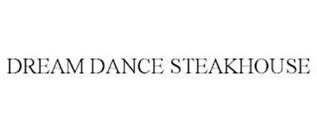DREAM DANCE STEAKHOUSE