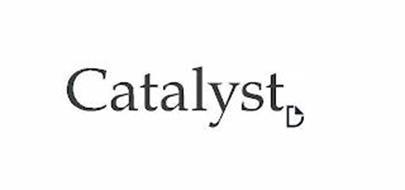 CATALYST D