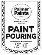 PALMER PAINTS PREMIUM QUALITY SINCE 1932 PAINT POURING ART KIT